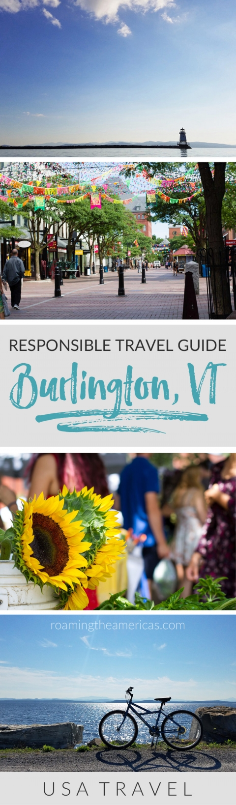 Vermont vacation | Vermont travel | Where to stay, eat, and things to do in Burlington, Vermont [USA]! Celebrate the Year of Sustainable Tourism with this responsible travel guide from #roamingtheamericas #vermont #newengland #bucketlist #ecotourism