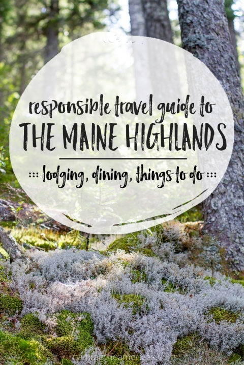 Maine vacation in the mountains | Maine travel | Where to stay, eat, and things to do in the central Maine Highlands [USA]! Celebrate the Year of Sustainable Tourism with this responsible travel guide from @roamtheamericas