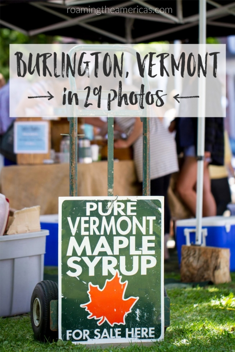 travel photography | photos from Burlington, Vermont | New England travel inspiration @roamtheamericas