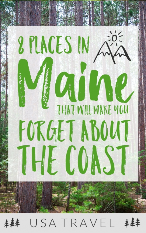Looking for the best things to do in Maine? If you're craving a quiet, off-the-beaten-path adventure, check out this local's guide for 8 of the best places to visit in Maine! New England travel | Maine summer vacation ideas | nature and outdoor adventure | small towns in Maine #roamingtheamericas #maine #mainelife #mainevacation #newengland #bucketlist #roadtrip