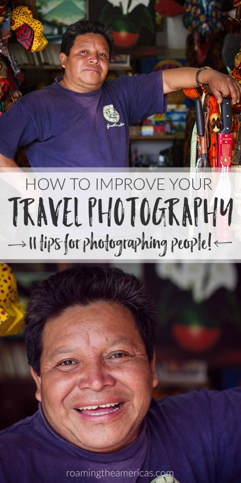 11 Travel photography tips: how to get over your fear from @roamtheamericas. Tips on street photography, travel portraits, taking photos of strangers
