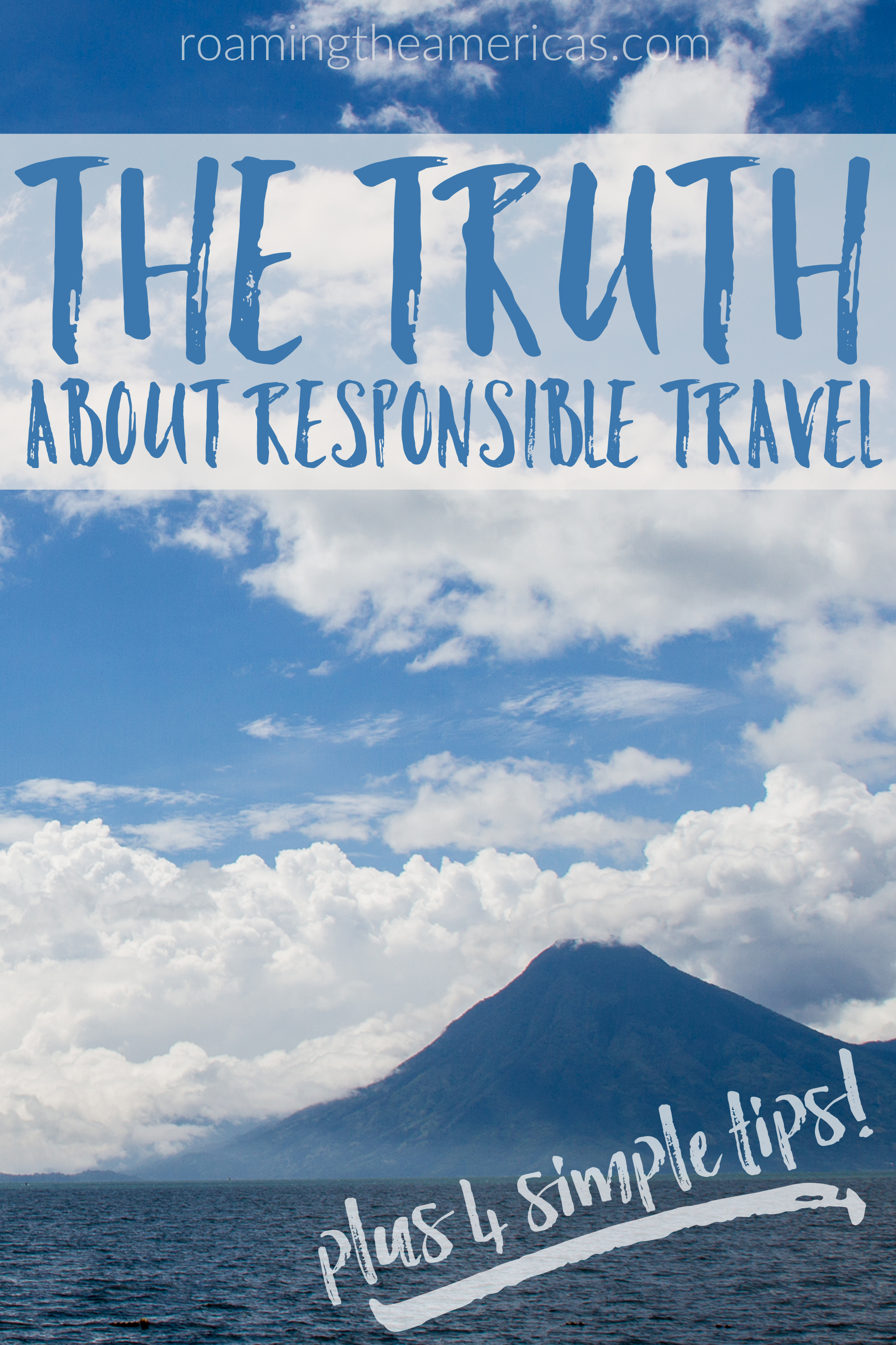 The truth about responsible travel--plus 4 simple tips for respecting and engaging with local culture   cross cultural travel   sustainable tourism @roamtheamericas
