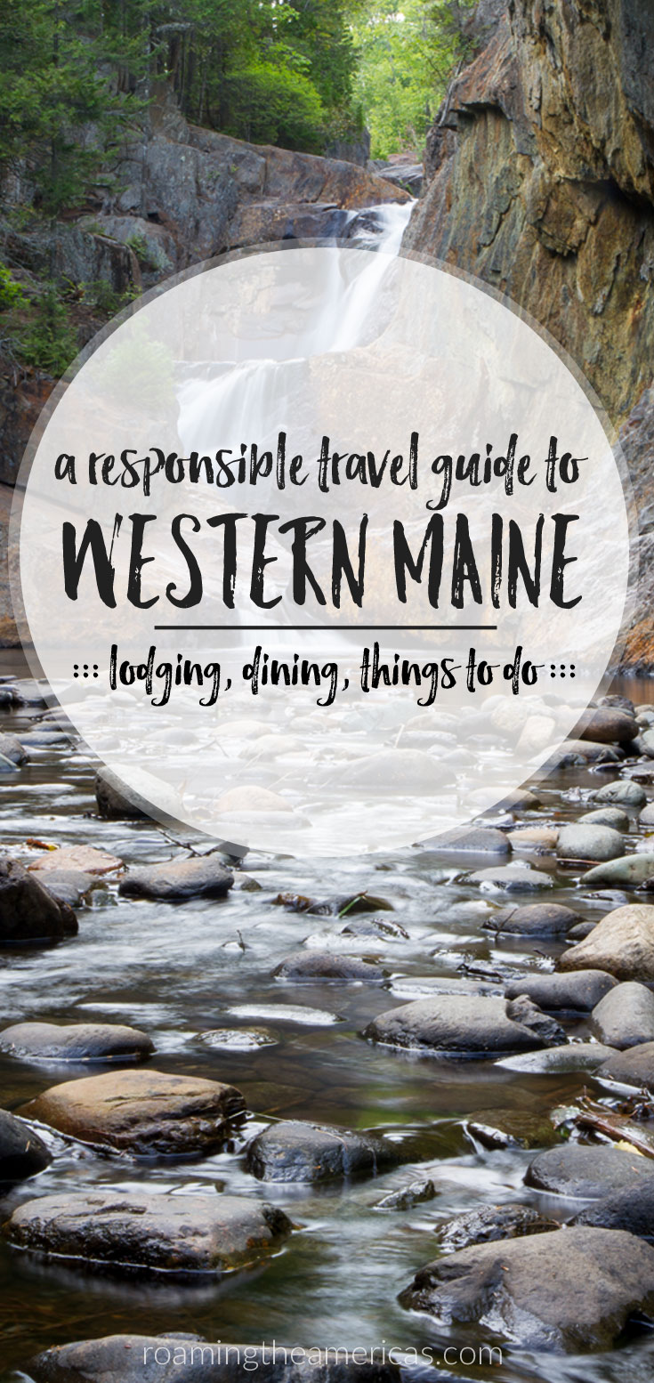 Maine vacation in the mountains | Maine travel | Where to stay, eat, and things to do in the western Maine [USA]! Celebrate the Year of Sustainable Tourism with this responsible travel guide from @roamtheamericas