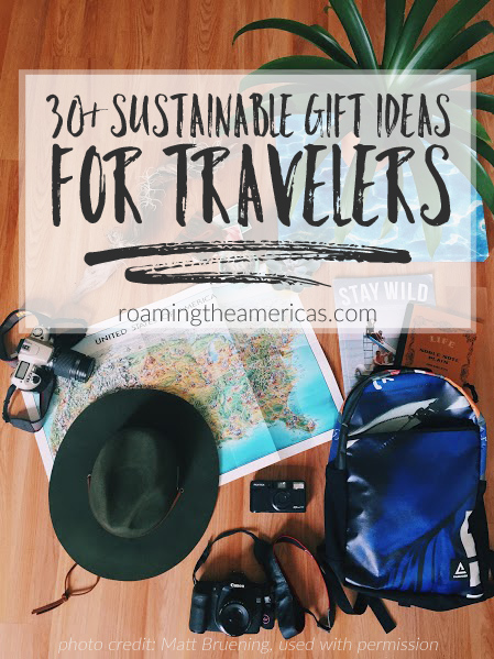 gift guide for travelers | sustainable gift ideas | eco-friendly holiday gifts #roamingtheamericas #gifts #giftideas