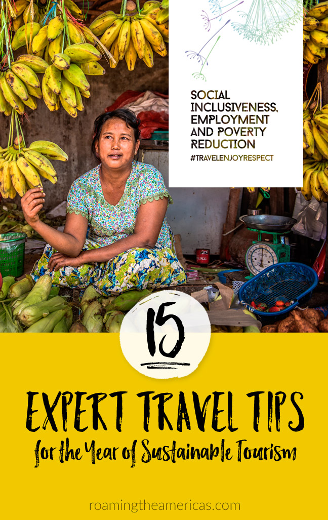 Practical tips for responsible travel | International Year of Sustainable Tourism for Development | Positive Impact Travel @roamtheamericas