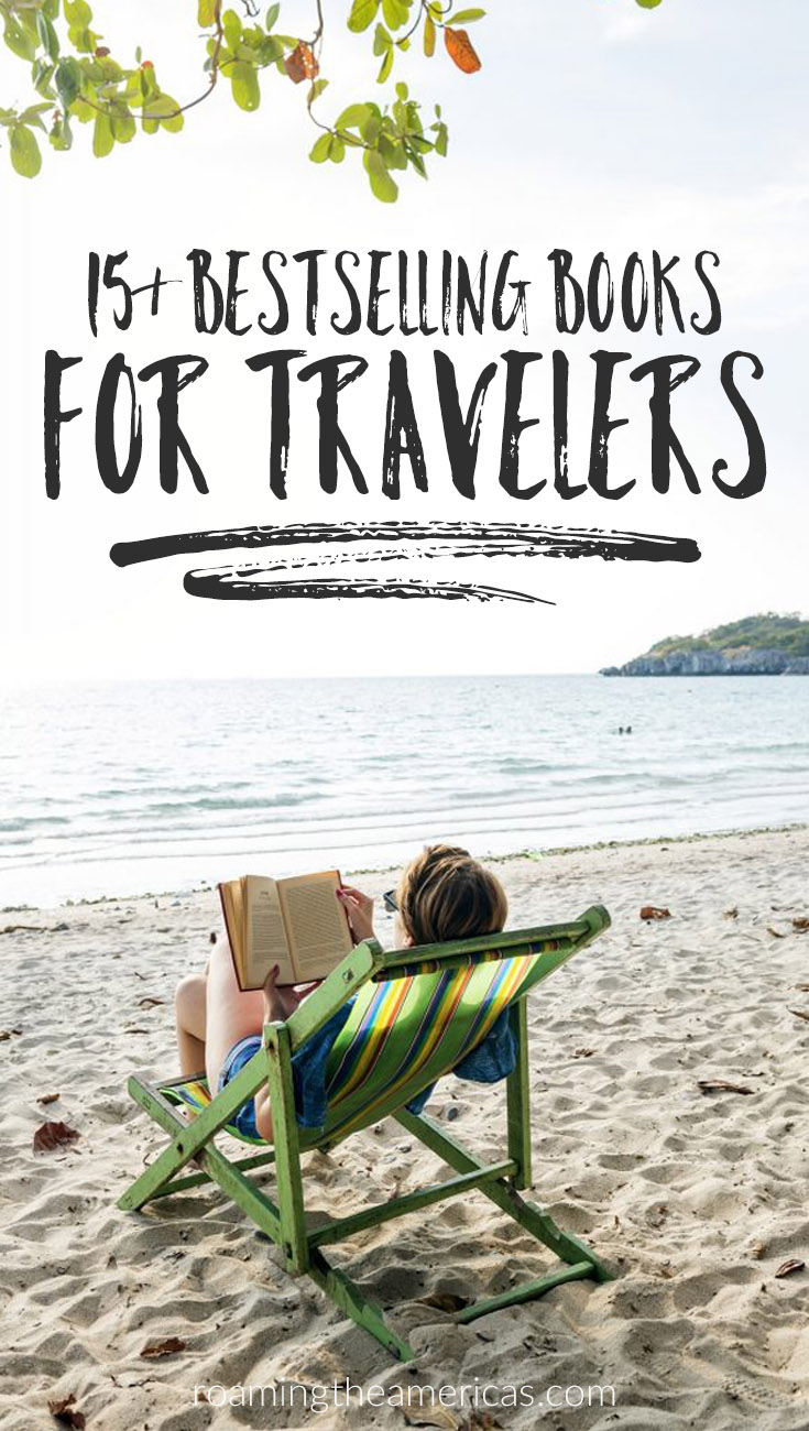 bestselling books for curious travelers | gift ideas for travelers | books about travel | books for travelers who love the outdoors and nature | coffee table travel books | current events and social issues in the United States | travel writing