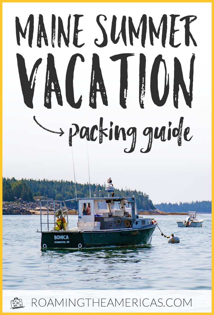 Planning a Maine summer vacation and wondering what to pack? Here's an in-depth packing guide (from a local!) along with tips on what to wear in Maine.  | New England travel road trips |  Maine vacation summer | Maine summer life | New England vacation | Acadia National Park travel | Bar Harbor, Maine  #maine #mainelife #mainevacation #newengland #bucketlist #roadtrip