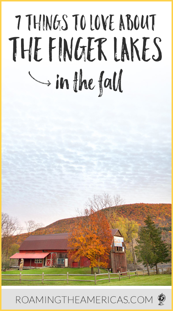 Looking for a beautiful fall getaway? The Finger Lakes, New York are a lot more than just a spectacular wine region. From fall foliage drives to wineries overlooking the lake to gorgeous hiking trails, there are lots of things to do in the Finger Lakes. Here's why they make the perfect fall trip! #roamingtheamericas #fall #foliage #falltravel #roadtrip #usatravel #autumn #fingerlakes #newyork #travel