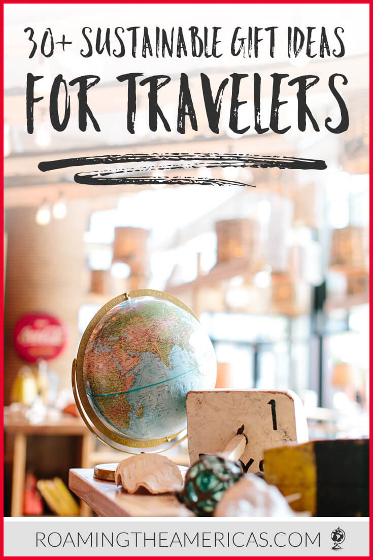 gift guide for travelers | sustainable gift ideas | eco-friendly holiday travel gifts  #roamingtheamericas #gifts #giftideas #christmasgifts #christmas #holidays
