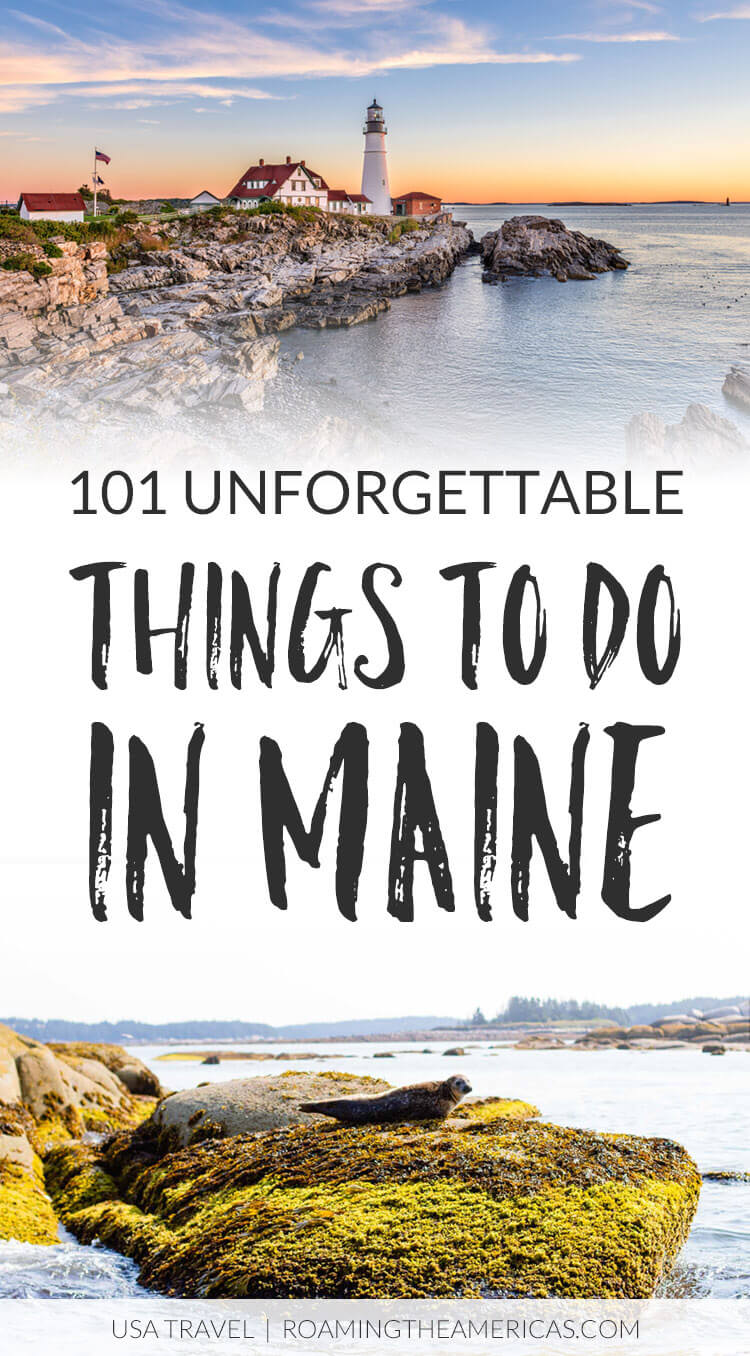 Looking for some amazing things to do in Maine? While this isn't a list of the best things to do in Maine (because Maine's allure captures us all in a different way), it IS a list of unforgettable adventures, amazing Maine attractions, and awesome foodie experiences--compiled by someone who grew up there. Which one is at the top of your Maine bucket list? #travel #NewEngland #Maine #vacation #bucketlist #USA #Acadia #NationalParks #hiking